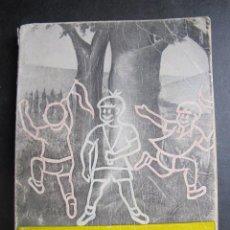 Libros de segunda mano: LIBRO JUEGOS PARA CAMPO Y BOSQUE TAVICK REYNAUD AÑO 1969. Lote 54254702