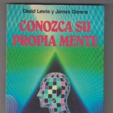 Libros de segunda mano: CONOZCA SU PROPIA MENTE - DAVID LEWIS Y JAMES GREENE - 1ª ED. 1989 ED. MARTINEZ ROCA. Lote 54273092