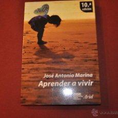 Libros de segunda mano: APRENDER A VIVIR - JOSÉ ANTONIO MARINA - ARIEL - AJB. Lote 54289323