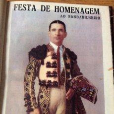 Libros de segunda mano: LIBRO DE TOROS EN PORTUGUÉS FESTA DE HOMENAGEM AO BANDERILHEIRO. 1952. Lote 54290227