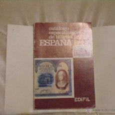 Libros de segunda mano: CATALOGO DE BILLETES EDIFIL AÑO 1979 FOTOGRAFIAS COLOR. Lote 54291351