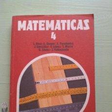 Libros de segunda mano: MATEMATICAS 4 - EGB - ANAYA - 1981 - NUEVO. Lote 54327889