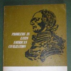 Libros de segunda mano: PROBLEMS IN LATIN AMERICAN CIVILITATION. THE BOURBON REFORMERS AND SPANISH CIVILIZATION. Lote 54330145