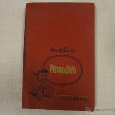 Libros de segunda mano - LIBRO ANTIGUO WALT DISNEY COLECCIÓN HOGAR FELIZ PINOCCHIO PINOCHO 1969 EDITORIAL BRUGUERA, S.A. - 54338800