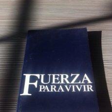 Libros de segunda mano: FUERZA PARA VIVIR. Lote 54345669