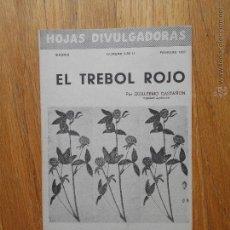 Libros de segunda mano: EL TREBOL ROJO, GUILLERMO CASTAÑON, HOJAS DIVULGADORAS, 1952. Lote 54379649