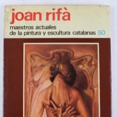 Libros de segunda mano: L-3148 JOAN RIFÀ. CON DEDICATORIA DEL ARTISTA. ED. LA GRAN ENCICLOPEDIA VASCA 1979. Lote 54390617