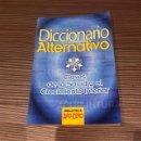 Libros de segunda mano: DICCIONARIO ALTERNATIVO. Lote 54404649