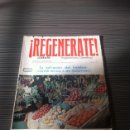 Libros de segunda mano: REVISTA REGENERATE. Lote 54406553