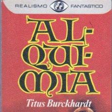 Libri di seconda mano: ALQUIMIA - TITUS BURCKHARDT - PROFUSAMENTE ILUSTRADO - PLAZA Y JANES 1976. Lote 54407648