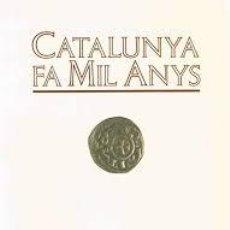 Libros de segunda mano: ABADAL: CATALUNYA FA MIL ANYS. NOTES HISTÒRIQUES EN OCASIÓ DEL MILENARI.. Lote 47384879