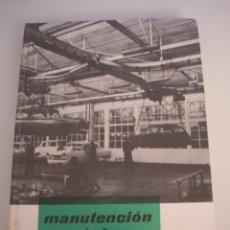 Libros de segunda mano: MANUTENCIÓN MECÁNICA - SOBRE MECÁNICA - MONOGRAFÍAS CEAC Nº 19 1966. Lote 147620378
