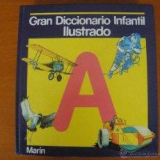 Libros de segunda mano: GRAN DICCIONARIO INFANTIL ILUSTRADO MARÍN A. Lote 54442295