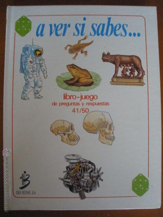 A VER SI SABES... LIBRO JUEGO DE PREGUNTAS 41/50 IDEA BOOKS (Libros de Segunda Mano - Literatura Infantil y Juvenil - Otros)