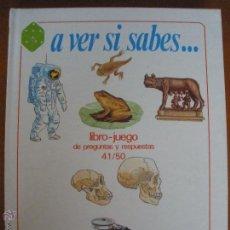 Libros de segunda mano: A VER SI SABES... LIBRO JUEGO DE PREGUNTAS 41/50 IDEA BOOKS . Lote 54442595