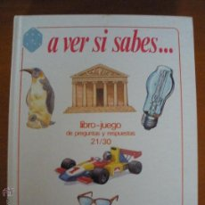 Libros de segunda mano: A VER SI SABES... LIBRO JUEGO DE PREGUNTAS 21/30 IDEA BOOKS . Lote 54442606