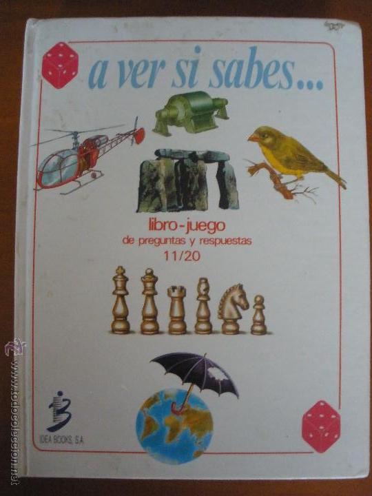 A VER SI SABES... LIBRO JUEGO DE PREGUNTAS 11/20 IDEA BOOKS (Libros de Segunda Mano - Literatura Infantil y Juvenil - Otros)