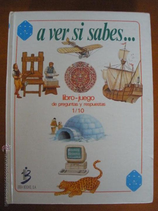 A VER SI SABES... LIBRO JUEGO DE PREGUNTAS 1/10 IDEA BOOKS (Libros de Segunda Mano - Literatura Infantil y Juvenil - Otros)