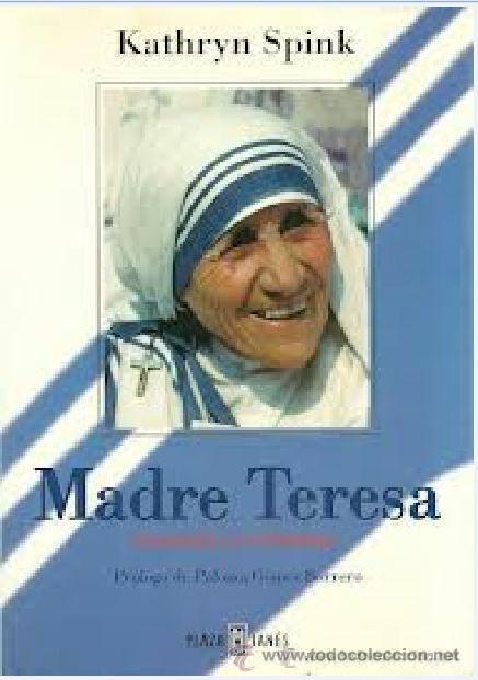 MADRE TERESA BIOGRAFIA AUTORIZADA KATHRYN SPINK PLAZA JANES (Libros de Segunda Mano - Historia - Otros)