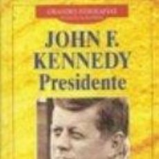 Libros de segunda mano: JOHN F. KENNEDY PRESIDENTE HUGH SIDEY PLANETA DEAGOSTINI. Lote 54453370