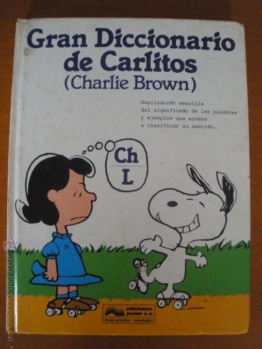 GRAN DICCIONARIO DE CARLITOS (CHARLIE BROWN). ESPAÑOL - INGLÉS TOMO CH-L (Libros de Segunda Mano - Literatura Infantil y Juvenil - Otros)