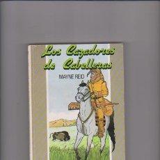 Libros de segunda mano: MAYNE REID - LOS CAZADORES DE CABELLERAS - YERICO EDITORIAL 1990. Lote 54483879