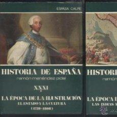 Libros de segunda mano: Hª ESPAÑA, TOMO XXXI. 2 VOLUMENES. LA EPOCA DE LA ILUSTRACION. MENÉNDEZ PIDAL, R. A-HE-730. Lote 54497425