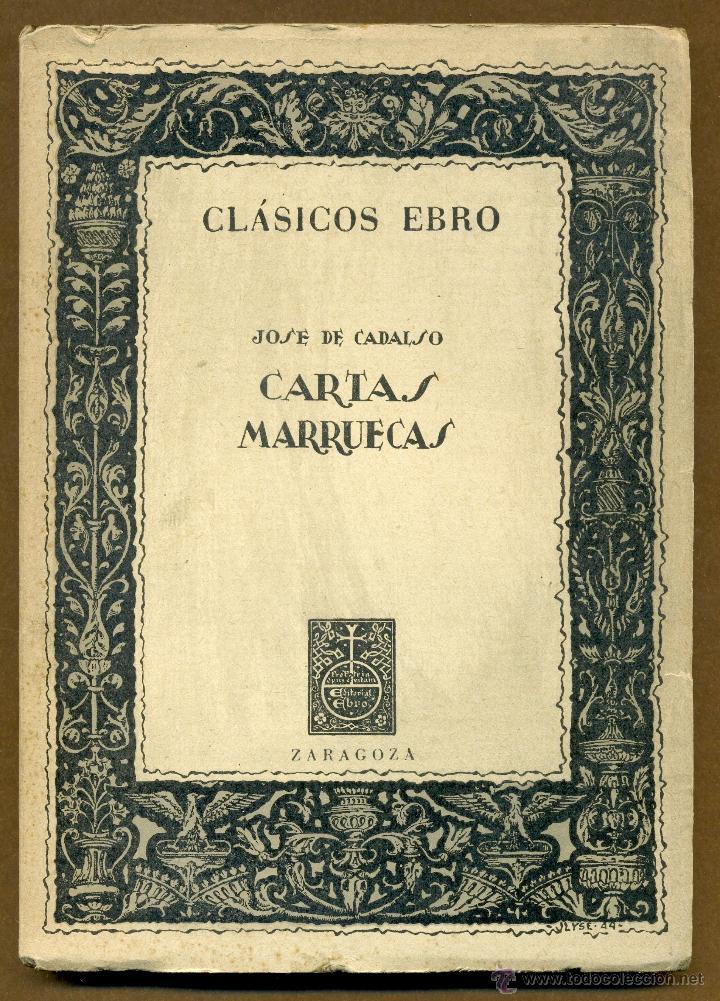 CLASICOS EBRO - CARTAS MARRUECAS JOSE DE CADALSO (Libros de Segunda Mano (posteriores a 1936) - Literatura - Otros)