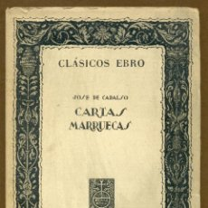 Libros de segunda mano: CLASICOS EBRO - CARTAS MARRUECAS JOSE DE CADALSO. Lote 54501376