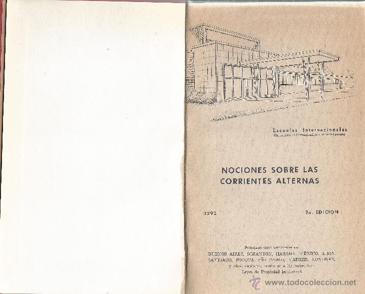 NOCIONES SOBRE LAS CORRIENTES ALTERNAS - 3292 - ESCUELAS INTERNACIONALES (Libros de Segunda Mano - Ciencias, Manuales y Oficios - Otros)