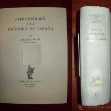 Libros de segunda mano: MASIÁ, ÁNGELES. INTRODUCCIÓN A LA HISTORIA DE ESPAÑA. Lote 54511422