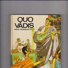 Libros de segunda mano: QUO VADIS - HENRI SIENKIEWICZ - SUSAETA EDITORIAL 1973. Lote 54516809