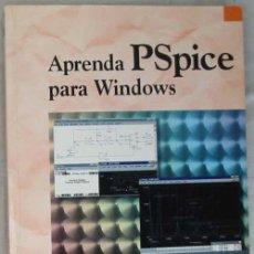 Libros de segunda mano: APRENDA PSPICE PARA WINDOWS - VARIOS AUTORES - ED. RA-MA 1998 - VER INDICE. Lote 54517944