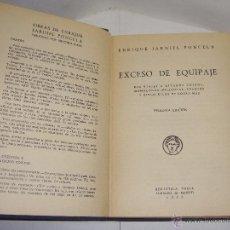 Libros de segunda mano: EXCESO DE EQUIPAJE. ENRIQUE JARDIEL PONCELA. 1955. Lote 175481870