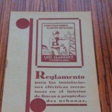 Libros de segunda mano: REGLAMENTO INSTALACIONES ELECTRICAS - AÑO 1930 - PUBLICIDAD CLANCHET - TARRAGONA. Lote 54520595
