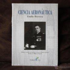 Libros de segunda mano: CIENCIA AERONÁUTICA. EMILIO HERRERA. SIN ESTRENAR.. Lote 54521109