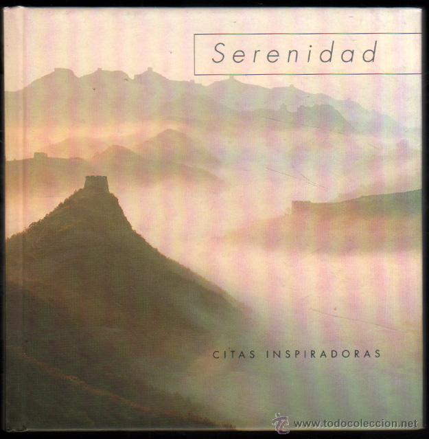 SERENIDAD - CITAS INSPIRADORAS - ILUSTRADO - PEQUEÑO FORMATO * (Libros de Segunda Mano - Pensamiento - Otros)