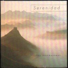 Libros de segunda mano: SERENIDAD - CITAS INSPIRADORAS - ILUSTRADO - PEQUEÑO FORMATO *. Lote 54529740