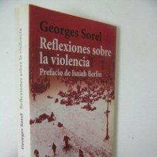 Livros em segunda mão: REFLEXIONES SOBRE LA VIOLENCIA,GEORGES SOREL,2005,ALIANZA ED,REF MARX BS12. Lote 54533989