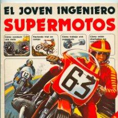 Libros de segunda mano: EL JOVEN INGENIERO - SUPERMOTOS - ED. PLESA - SM - 1979. Lote 54534032