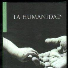 Libros de segunda mano: LA HUMANIDAD - MUY ILUSTRADO - PEQUEÑO FORMATO *. Lote 54540578