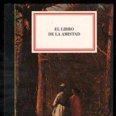Libros de segunda mano: EL LIBRO DE LA AMISTAD - ILUSTRADO - PEQUEÑO FORMATO *. Lote 54540813