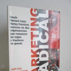 Libros de segunda mano: MARKETING RADICAL. SAM HILL. GLENN RIFKIN. EDITORIAL NORMA. VER FOTOGRAFIAS ADJUNTAS. Lote 54546227