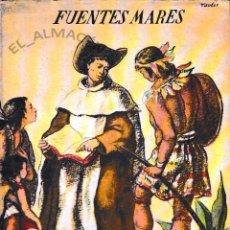 Libros de segunda mano: MÉXICO EN LA HISPANIDAD (FUENTES MARES, 1949) SIN USAR JAMÁS. Lote 54559533