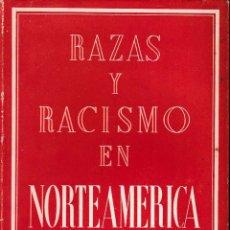 Libros de segunda mano: RAZAS Y RACISMO EN NORTEAMÉRICA (MANUEL FRAGA IRIBARNE, 1950) SIN USAR JAMÁS.. Lote 192446863