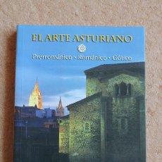 Libros de segunda mano: EL ARTE ASTURIANO. PRERROMÁNICO. ROMÁNCIO. GÓTICO. ADAMS FERNÁNDEZ (CARMEN). Lote 54562578