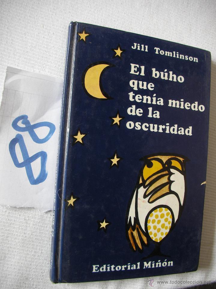 EL BUHO QUE TENIA MIEDO A LA OSCURIDAD - TOMLINSON (Libros de Segunda Mano - Literatura Infantil y Juvenil - Otros)