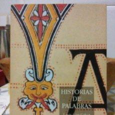 Livros em segunda mão: HISTORIAS DE PALABRAS. - LOUIS-JEAN CALVET. GREDOS. 1996. Lote 158178174