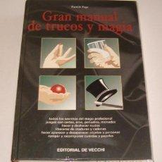 Libros de segunda mano: PATRICK PAGE. GRAN MANUAL DE TRUCOS Y MAGIA. RM73345. . Lote 54572012
