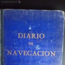 Libros de segunda mano: DIARIO DE NAVEGACIÓN Y LIBRO DE LUCES Y MANIOBRAS. Lote 54290918